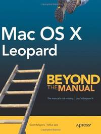 MAC OS X LEOPARD BEYONE THE MANUAL