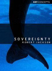Sovereignty: The Evolution of an Idea by Robert Jackson - Paperback - 2007-10-06 - from ByrdHouse Books and Biblio.com