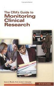 The CRA's Guide to Monitoring Clinical Research