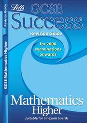 GCSE Success Maths Higher Revision Guide (2010/2011 Exams Only) (GCSE Success Guides)
