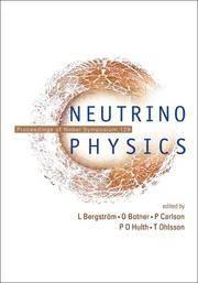Neutrino Physics: Proceedings of Nobel Symposium 129