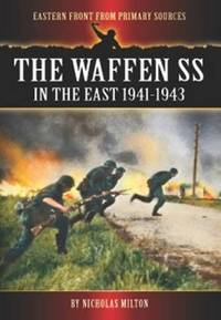 waffen ss in the east 1941-1943