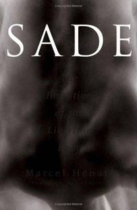 SADE, THE INVENTION OF THE LIBERTINE BODY
