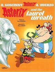 Asterix and the Laurel Wreath: Album #18 (Asterix (Orion Paperback))