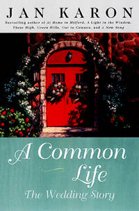 A Common Life The Wedding Story