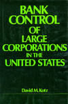image of Bank Control of Large Corporations in the United States