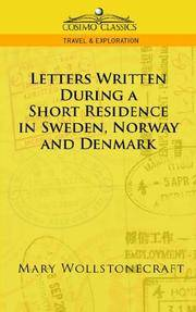 Letters Written During a Short Residence In Sweden Norway and Denmark