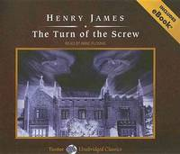 The Turn of the Screw, with eBook (Tantor Unabridged Classics
