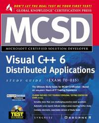 MCSD Visual C++ Distributed Applications Study Guide