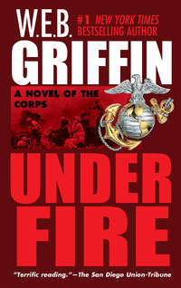 image of Under Fire: A Novel of the Corps