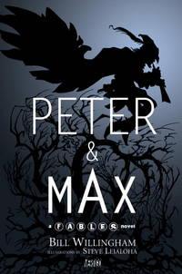 Peter & Max: A Fables Novel