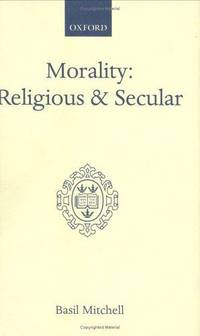 Morality:  Religious and Secular.  The Dilemma of the Traditional Conscience