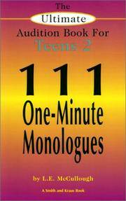 The Ultimate Audition Book for Teens 2: 111 One-Minute Monologues (Young Actors Series) by L. E. McCullough - Paperback - 2000-12-01 - from Gulf Coast Books (SKU: 1575252376-2-21842623)