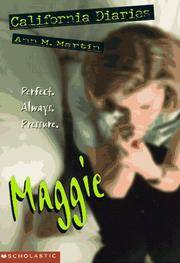 California Diaries #3  Maggie by  Ann M Martin - Paperback - 1997 - from Old Oak Books and Biblio.com