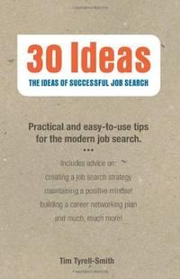 30 Ideas: The Ideas of Successful Job Search