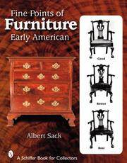 Fine Points of Furniture: Early American (Schiffer Book for Collectors)