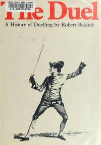 The Duel - A History of Duelling