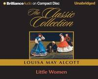 Little Women (Classic Collection (Brilliance Audio))
