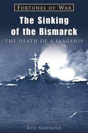 The Sinking of the Bismarck  The Death of a Flagship