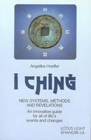 I Ching, New Systems, Methods and Revelations