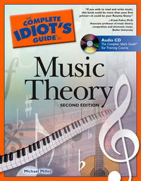 The Complete Idiot's Guide to Music Theory, 2nd Edition by  Michael Miller - Paperback - 2nd - 2005-09-06 - from books4U2day and Biblio.com