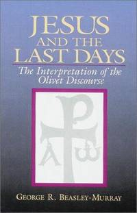 image of Jesus and the Last Days: The Interpretation of the Olivet Discourse