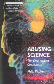 Abusing Science: The Case Against Creationism