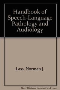 Handbook of Speech-Language Pathology and Audiology