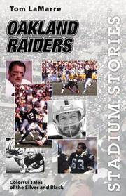 Oakland Raiders: Colorful Tales of the Silver and Black