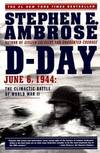image of D Day: June 6, 1944: The Climactic Battle of World War II