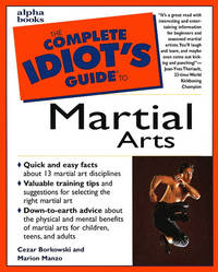 Complete Idiots Guide Martial Arts