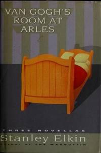 Van Gogh's Room at Arles Three Novellas