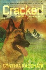 Cracker!: The Best Dog in Vietnam [Hardcover] Kadohata, Cynthia