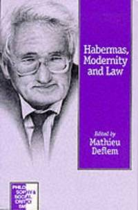 HABERMAS, MODERNITY AND LAW
