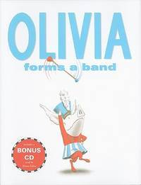 Olivia Forms a Band: Book and CD