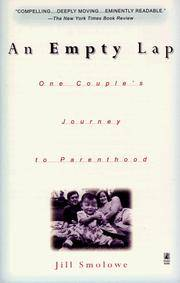 An Empty Lap  One Couple's Journey to Parenthood