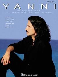 Yanni - Selections from If I Could Tell You and Tribute (Piano Solo Personality) by Yanni - Paperback - 2000 - from Books and Bowls and Biblio.com