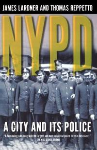 NYPD: A City and Its Police (New York Police Department)