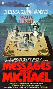 Messages from Michael The Electrifying Story of Our First Contact  with the Supernatural