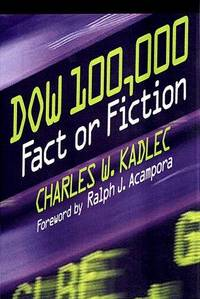 Dow 100,000: Fact or Fiction