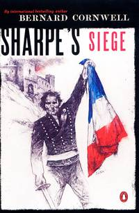 Sharpe's Siege: Richard Sharpe and the Winter Campaign, 1814 (#20) by  Bernard Cornwell - Paperback - First Edition Thus - 2001 - from Arundel Books of Seattle and Biblio.com