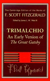 image of Trimalchio: An Early Version of The Great Gatsby