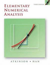 Elementary Numerical Analysis (3rd Edition)