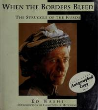 WHEN THE BORDERS BLEED: The Struggle of the Kurds