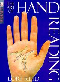 Art of Hand Reading (DK Living) by  Lori Reid - Paperback - from BookZone U.S.A. and Biblio.com