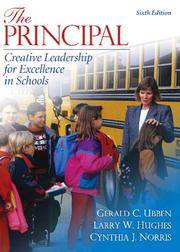 The Principal: Creative Leadership for Excellence in Schools (6th Edition)
