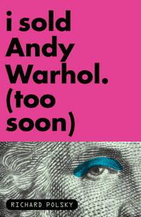 I Sold Andy Warhol