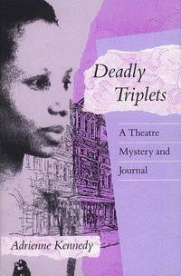 Deadly Triplets.  A Theatre Mystery and Journal
