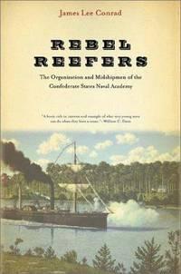 Rebel Reefers Organization Midshipmen Confederate States Naval Academy