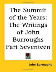 The Summit of the Years: The Writings of John Burroughs Part Seventeen by John Burroughs  - Paperback  - 2004-08-01  - from Ergodebooks (SKU: DADAX1417944374)